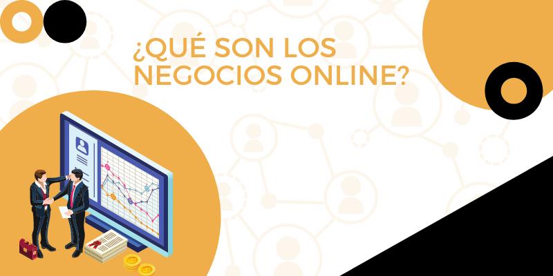 Imagen destacada del post ¿Qué son los negocios online?